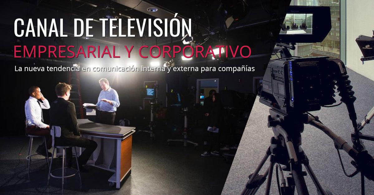 Canal de Televisión Empresarial y Corporativo